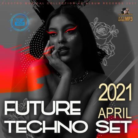 Future Techno April Set (2021)