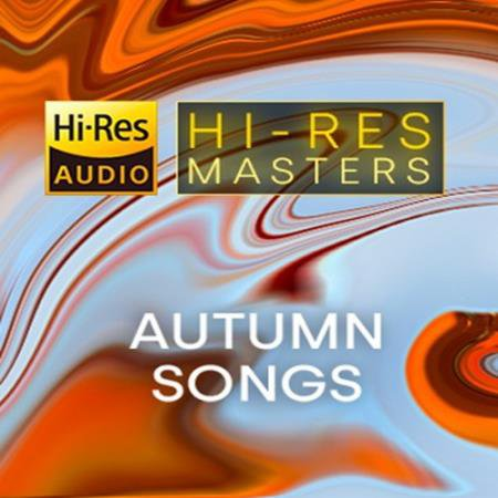 Hi-Res Masters Autumn Songs (2021) FLAC